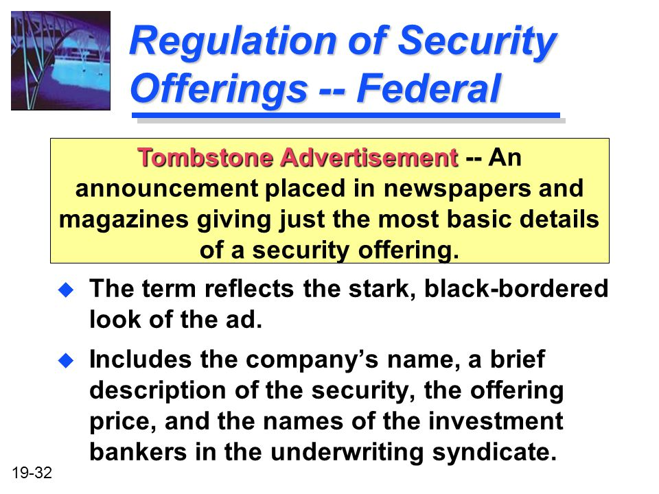 Regulation of Security Offerings -- Federal