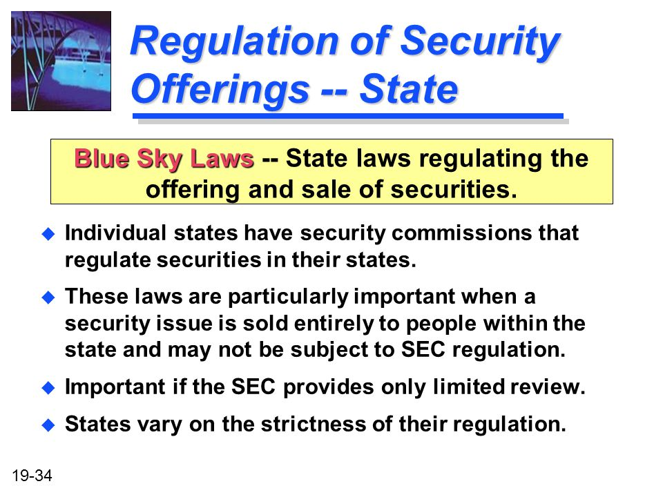 Regulation of Security Offerings -- State