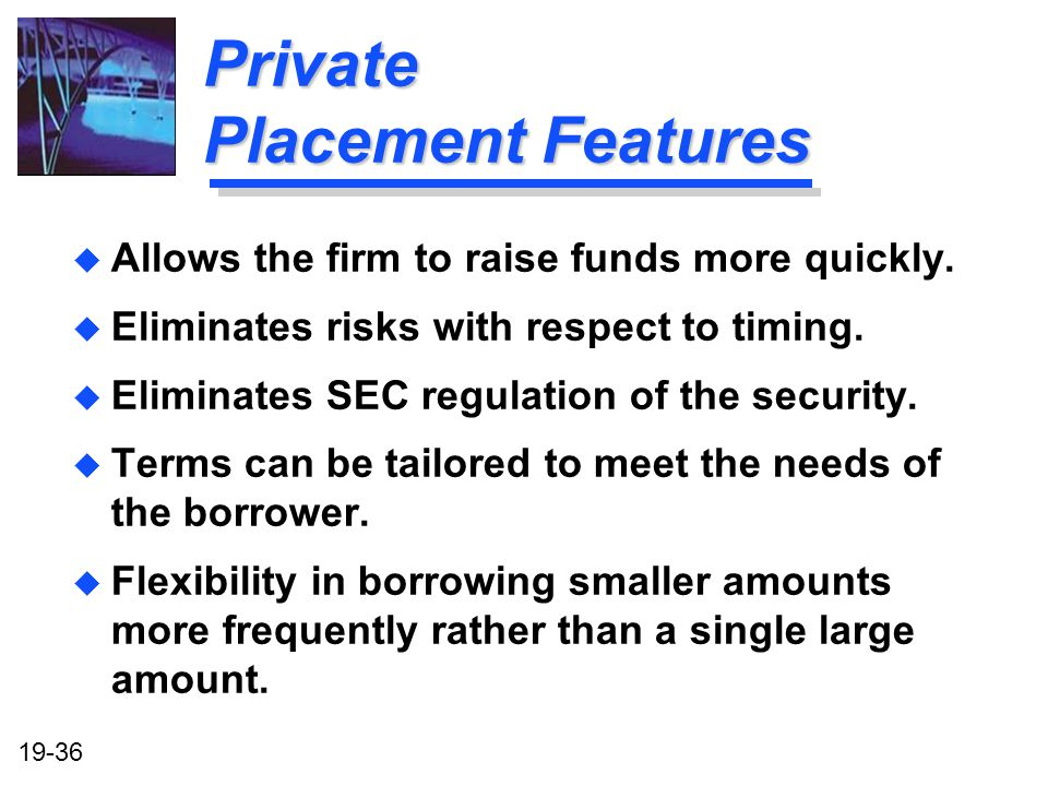 Private Placement Features