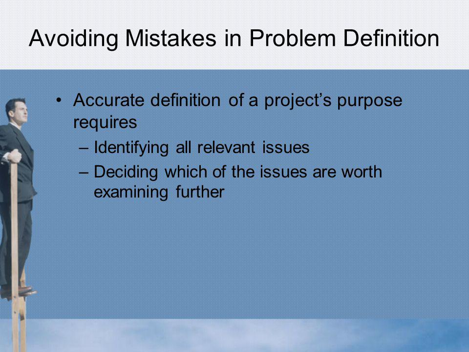 Avoiding Mistakes in Problem Definition
