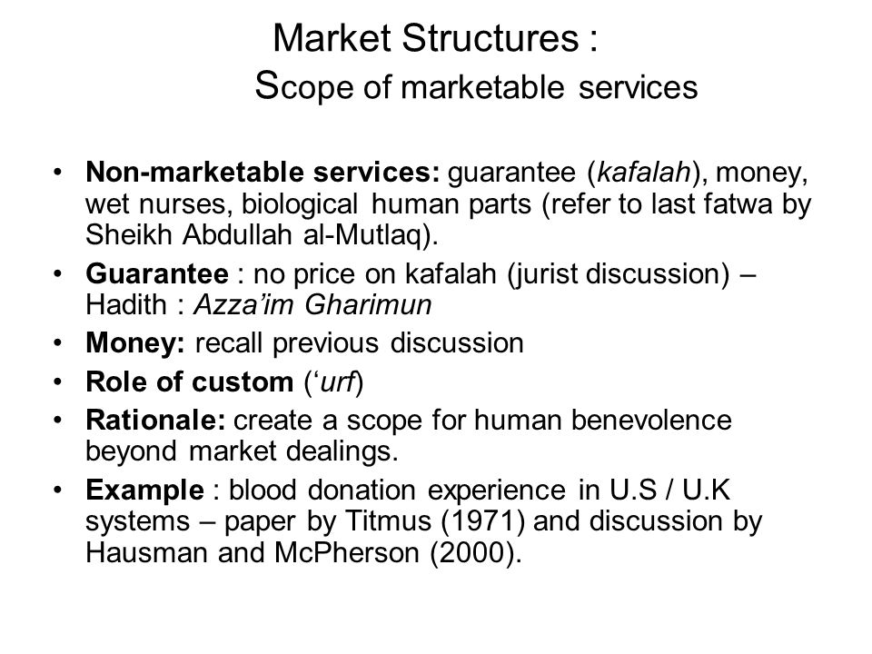 Market Structures : Scope of marketable services
