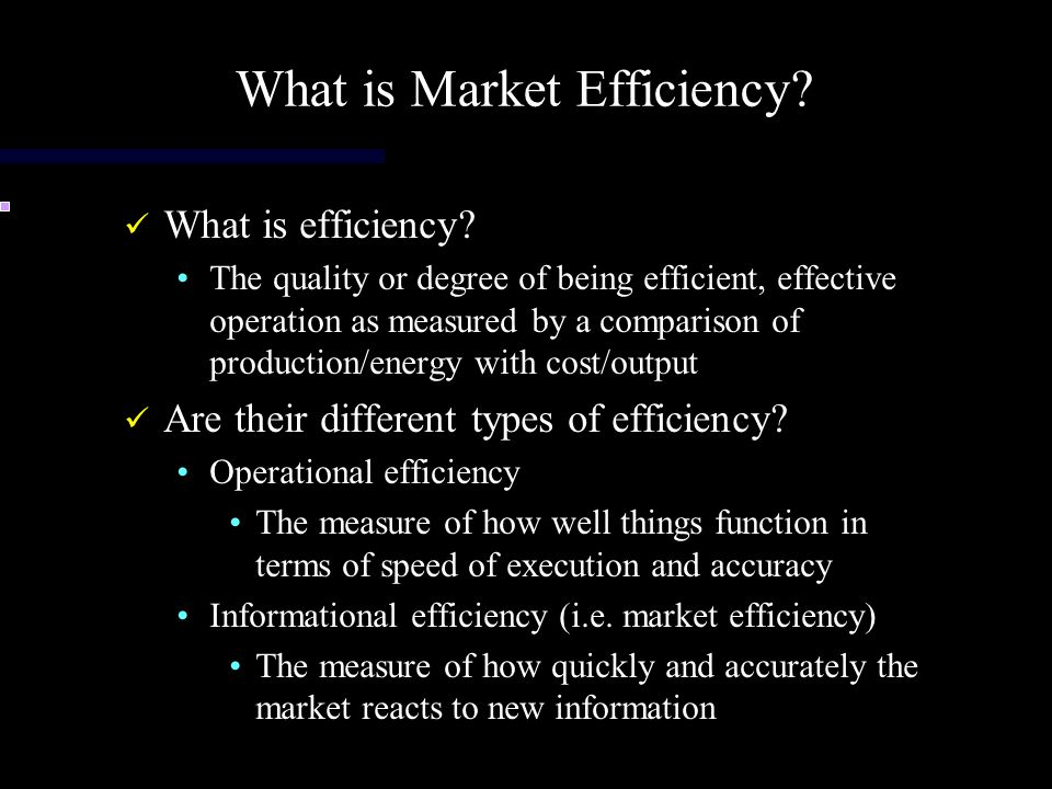 What is Market Efficiency