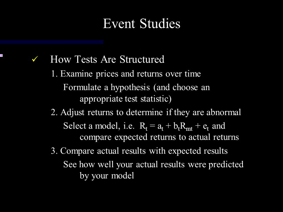 Event Studies How Tests Are Structured