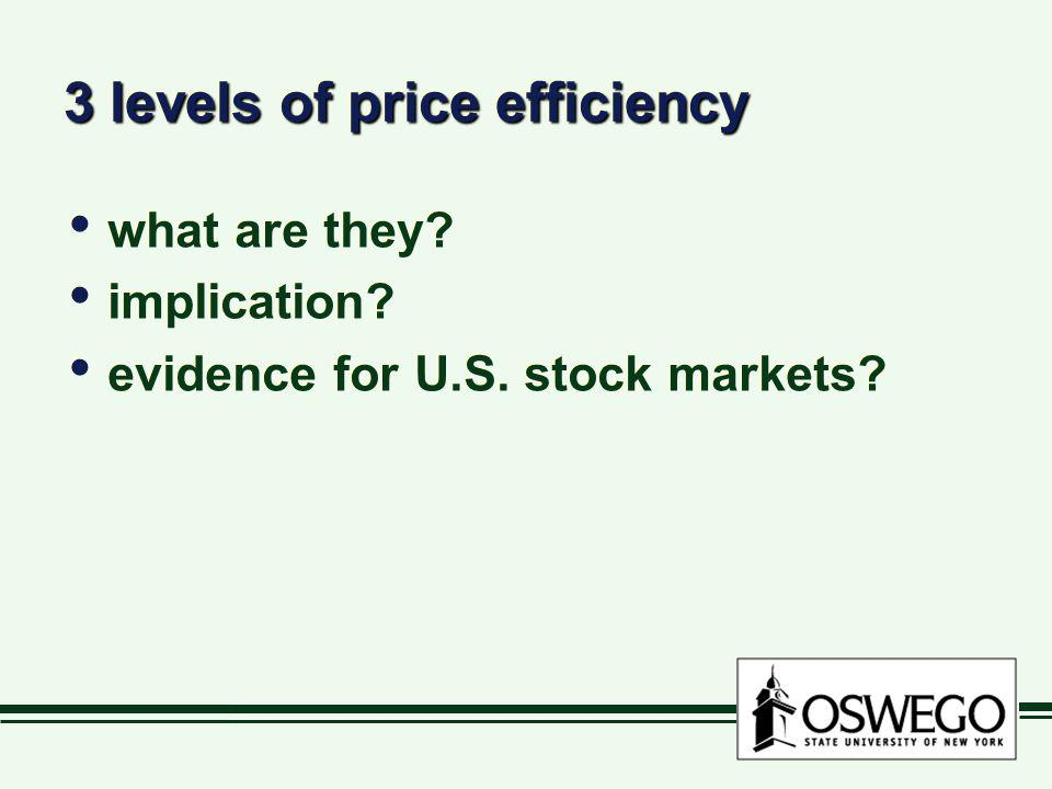3 levels of price efficiency