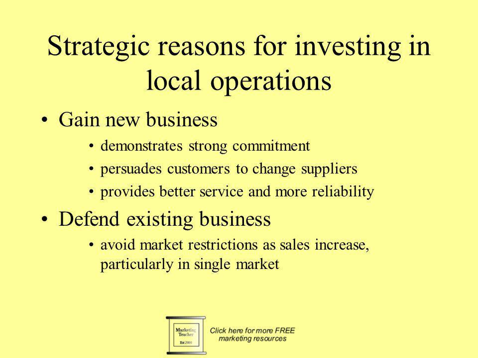 Strategic reasons for investing in local operations