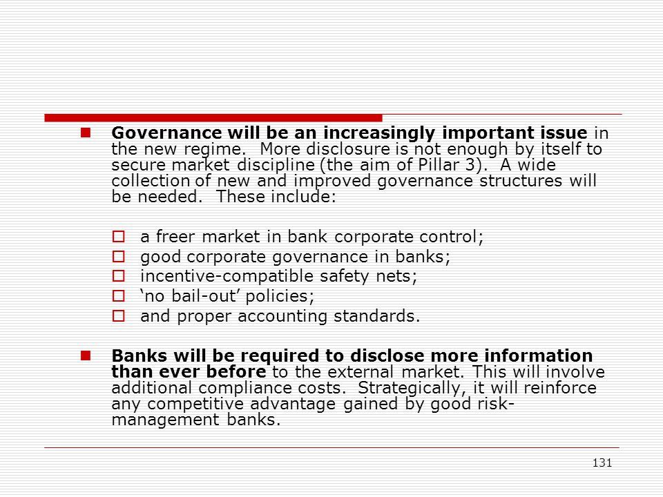 Governance will be an increasingly important issue in the new regime