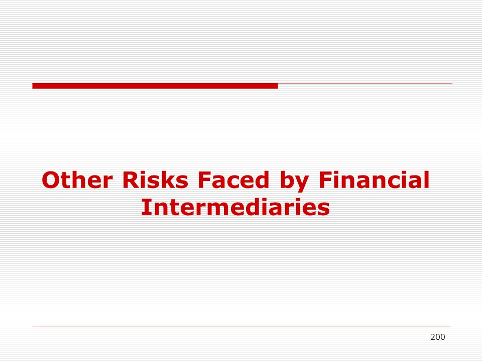 Other Risks Faced by Financial Intermediaries