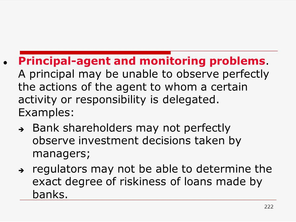 Principal-agent and monitoring problems
