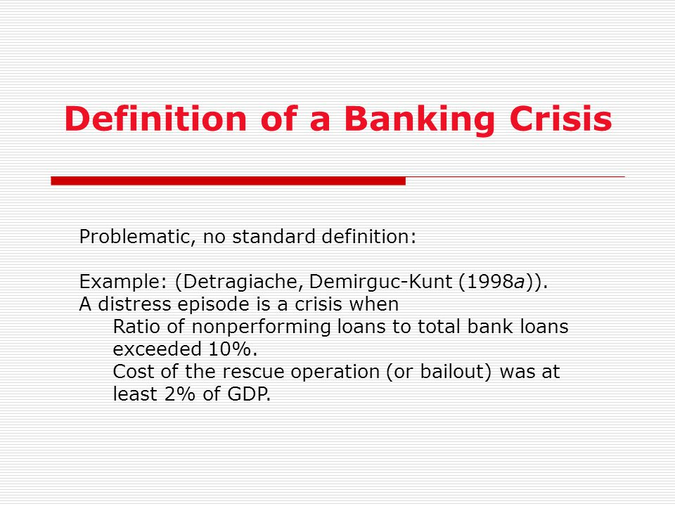 Definition of a Banking Crisis