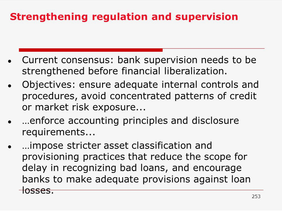 Strengthening regulation and supervision