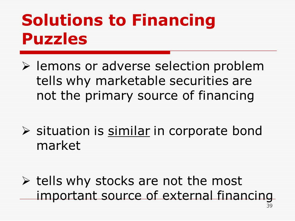 Solutions to Financing Puzzles