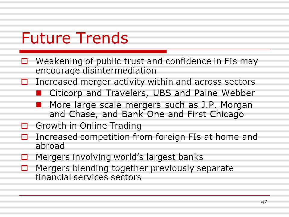 Future Trends Citicorp and Travelers, UBS and Paine Webber