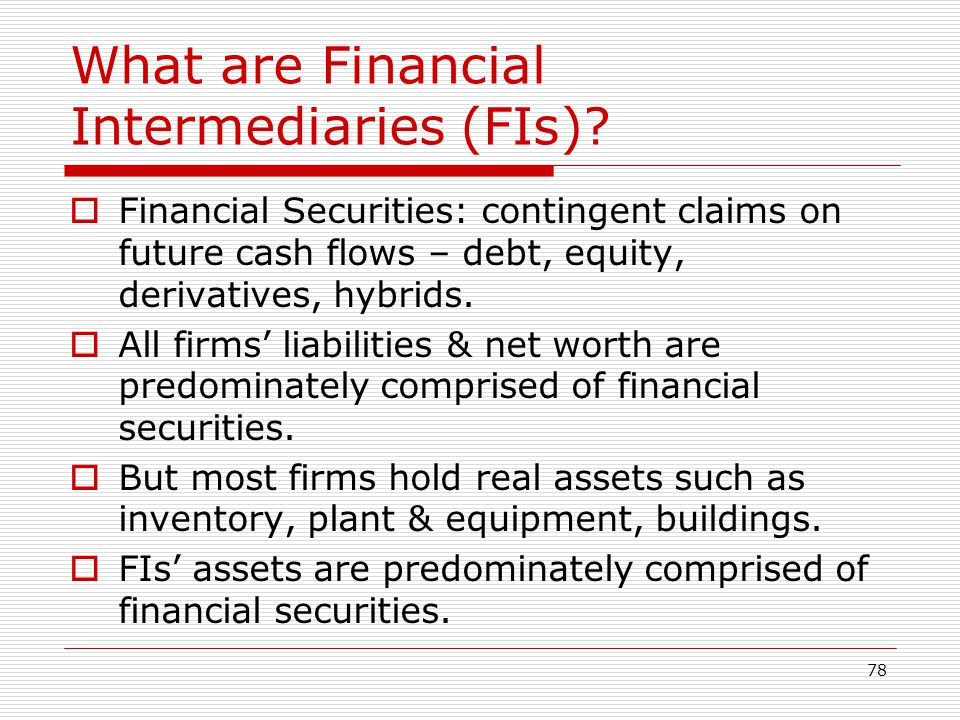 What are Financial Intermediaries (FIs)
