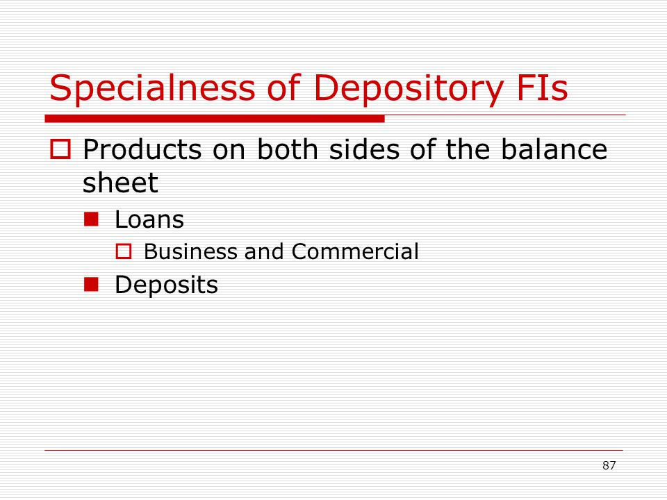 Specialness of Depository FIs