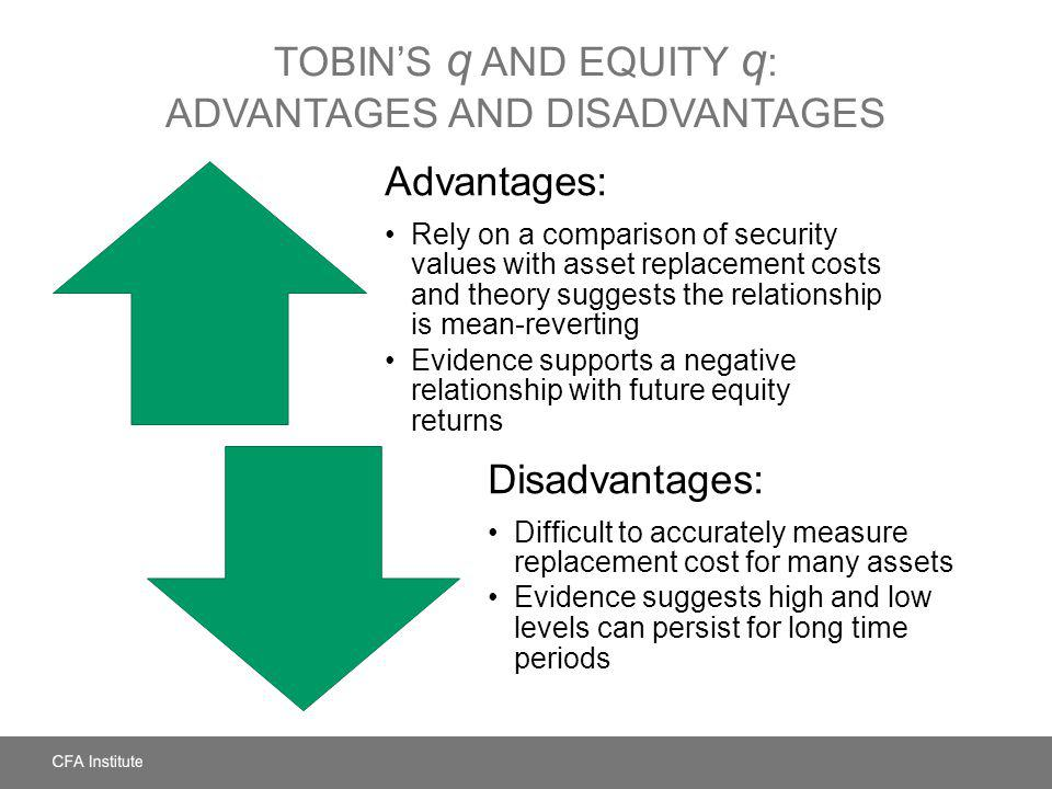 Tobin's q and Equity q: Advantages and Disadvantages
