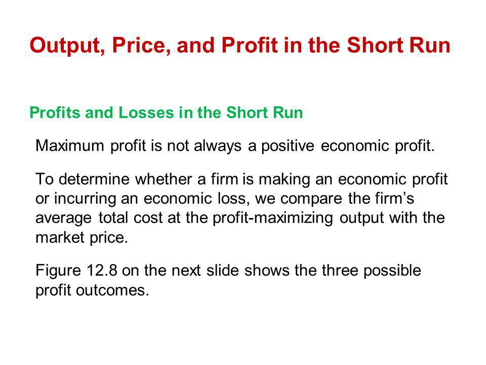 Output, Price, and Profit in the Short Run