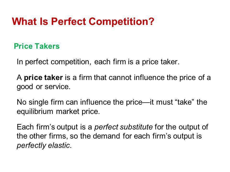 What Is Perfect Competition