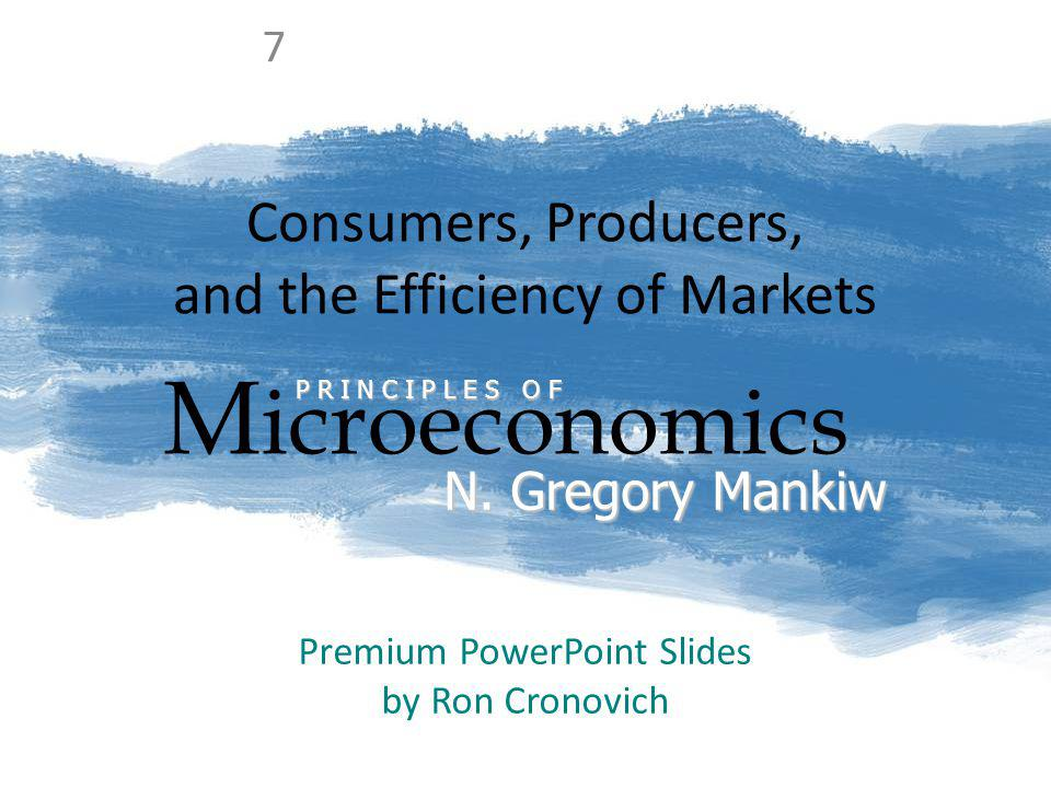 Consumers, Producers, and the Efficiency of Markets