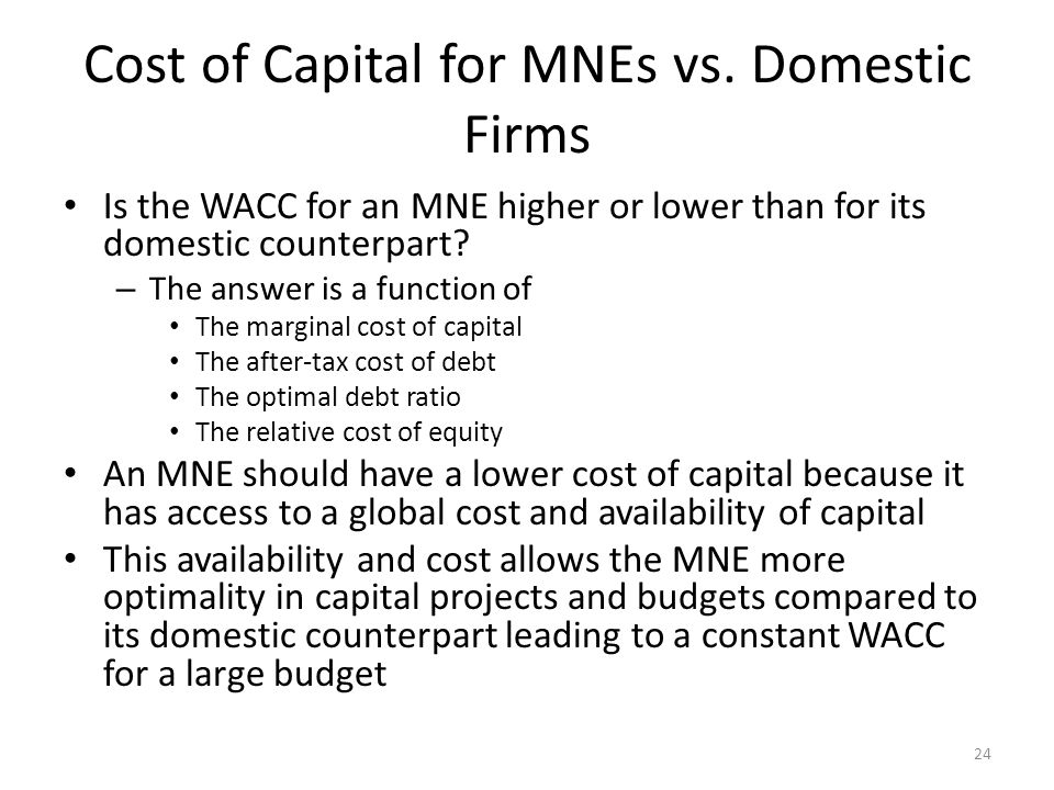Cost of Capital for MNEs vs. Domestic Firms