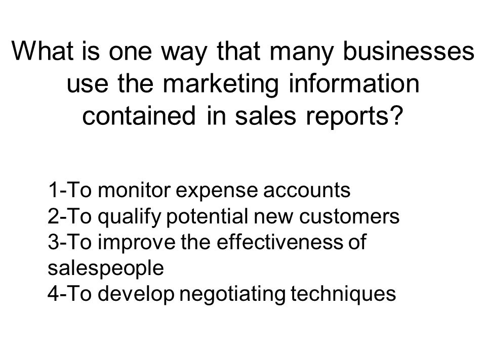 What is one way that many businesses use the marketing information contained in sales reports