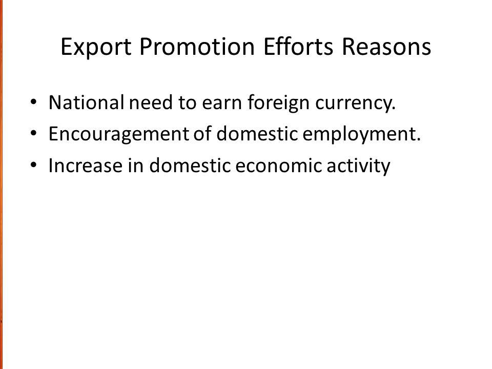 Export Promotion Efforts Reasons