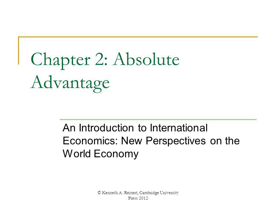 Chapter 2: Absolute Advantage