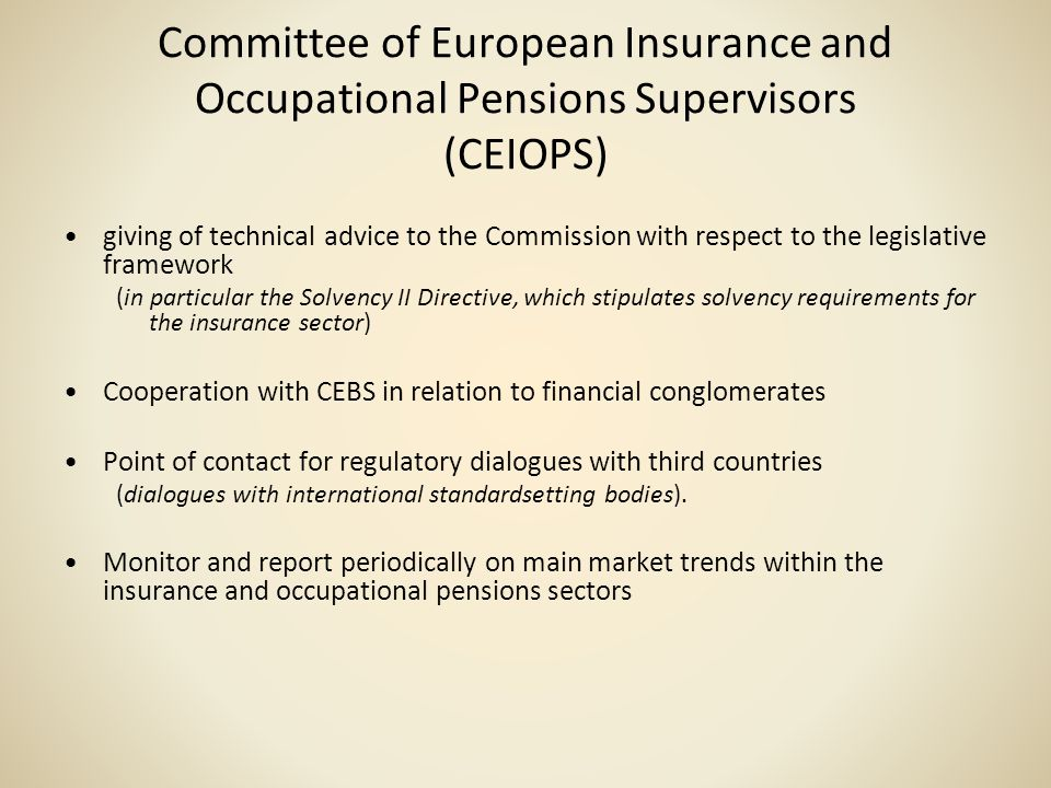 Committee of European Insurance and Occupational Pensions Supervisors (CEIOPS)