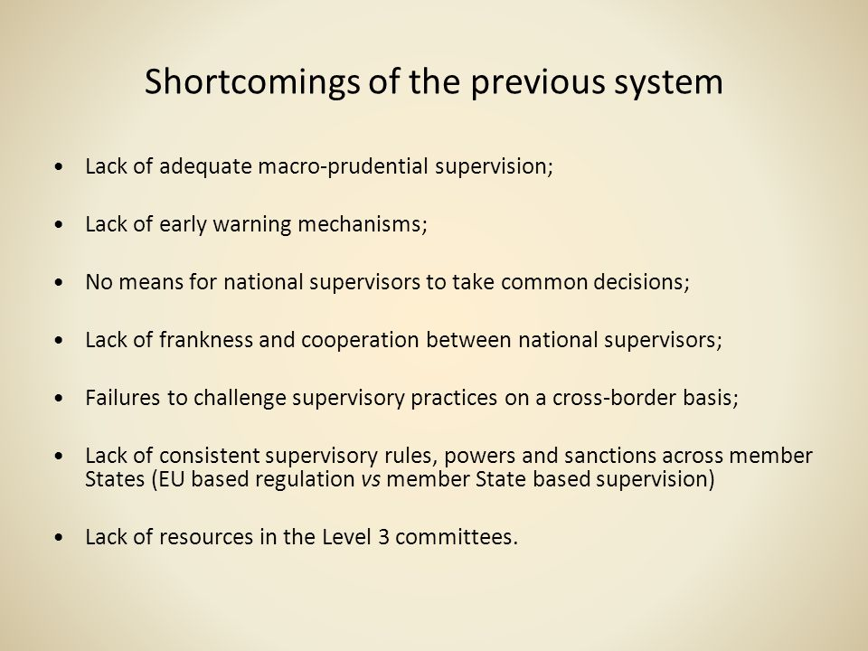 Shortcomings of the previous system