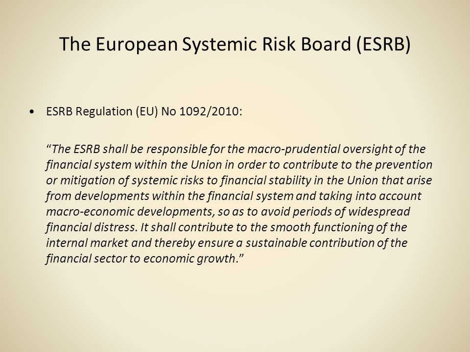 The European Systemic Risk Board (ESRB)