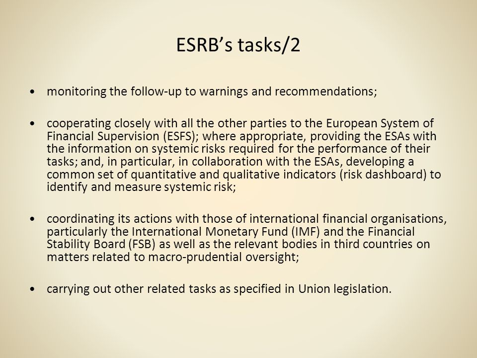 ESRB's tasks/2 monitoring the follow-up to warnings and recommendations;