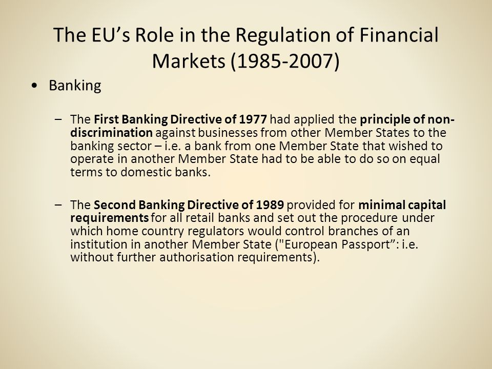 The EU's Role in the Regulation of Financial Markets ( )