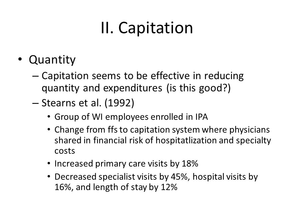 II. Capitation Quantity