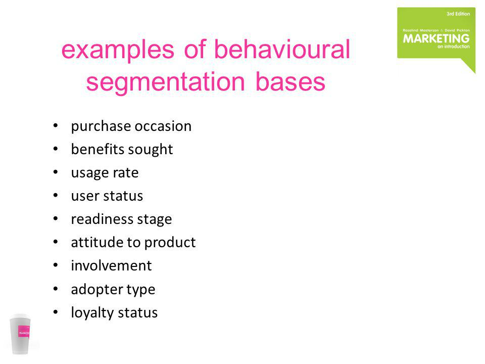 examples of behavioural segmentation bases