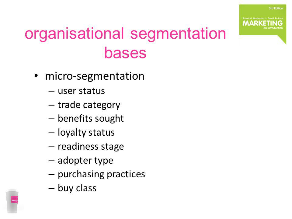 organisational segmentation bases