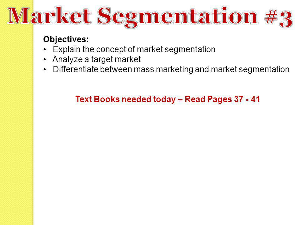 Text Books needed today – Read Pages 37 - 41