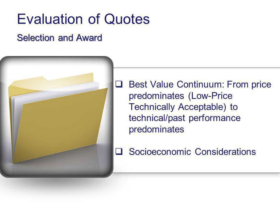 Evaluation of Quotes Selection and Award