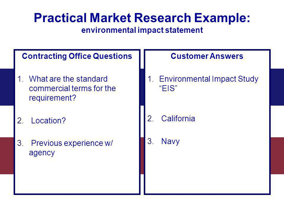 Practical Market Research Example: environmental impact statement