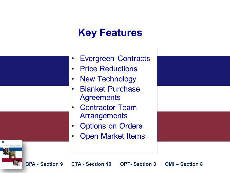 Key Features Evergreen Contracts Price Reductions New Technology