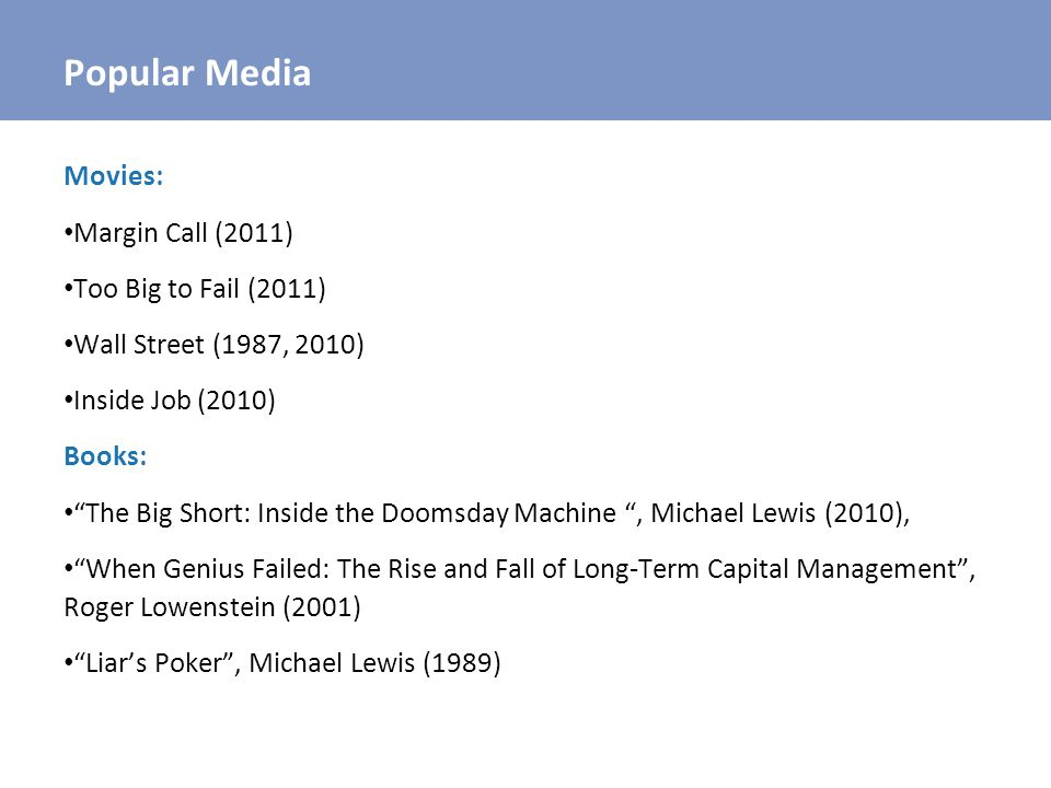 Popular Media Movies: Margin Call (2011) Too Big to Fail (2011)