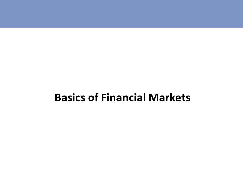 Basics of Financial Markets