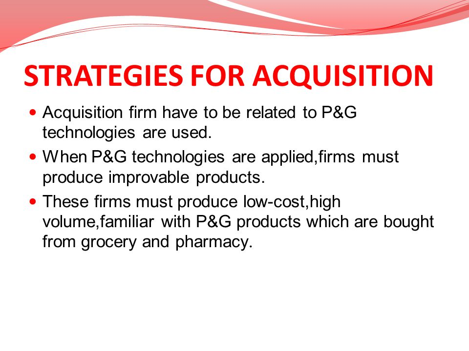 STRATEGIES FOR ACQUISITION