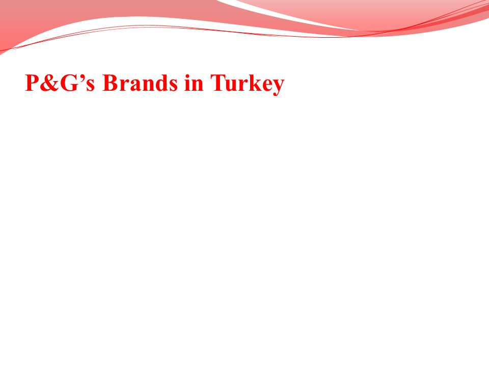 P&G's Brands in Turkey