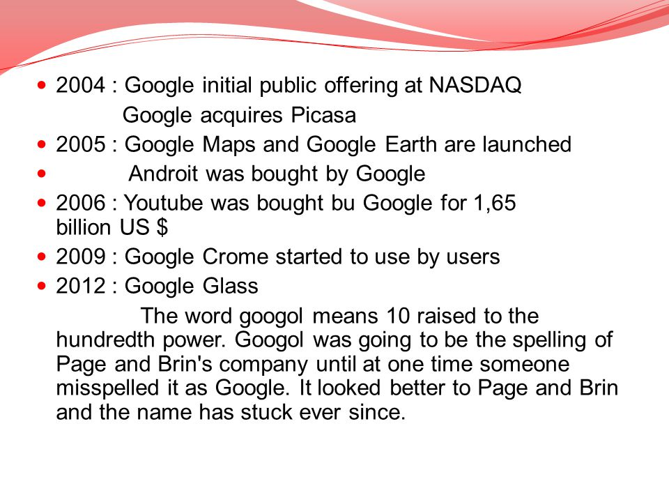 2004 : Google initial public offering at NASDAQ