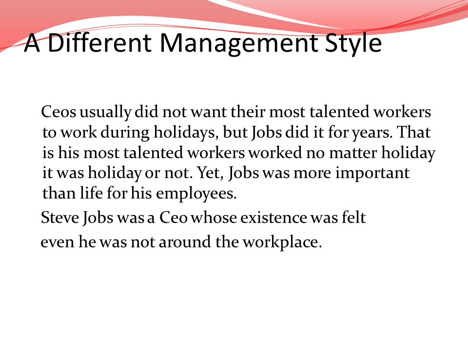 A Different Management Style