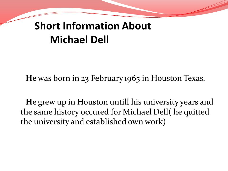 Short Information About Michael Dell
