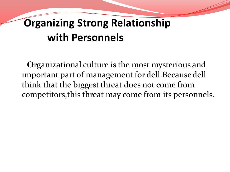 Organizing Strong Relationship with Personnels