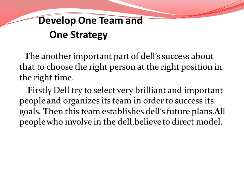 Develop One Team and One Strategy