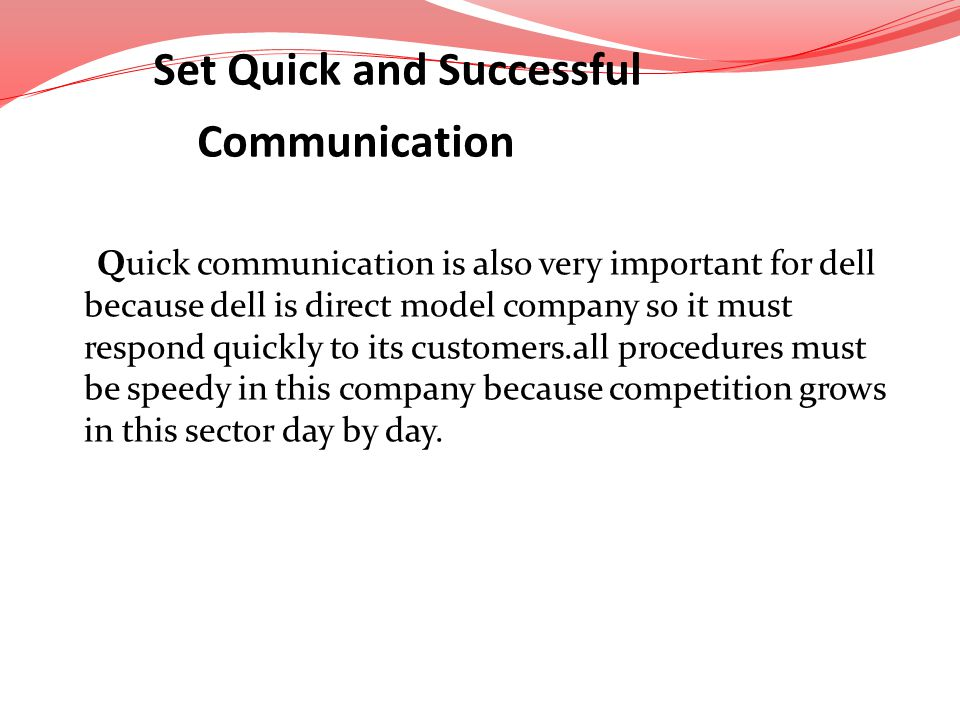 Set Quick and Successful Communication