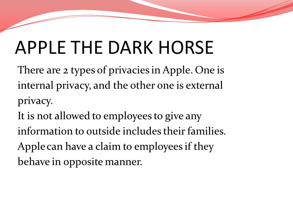 APPLE THE DARK HORSE