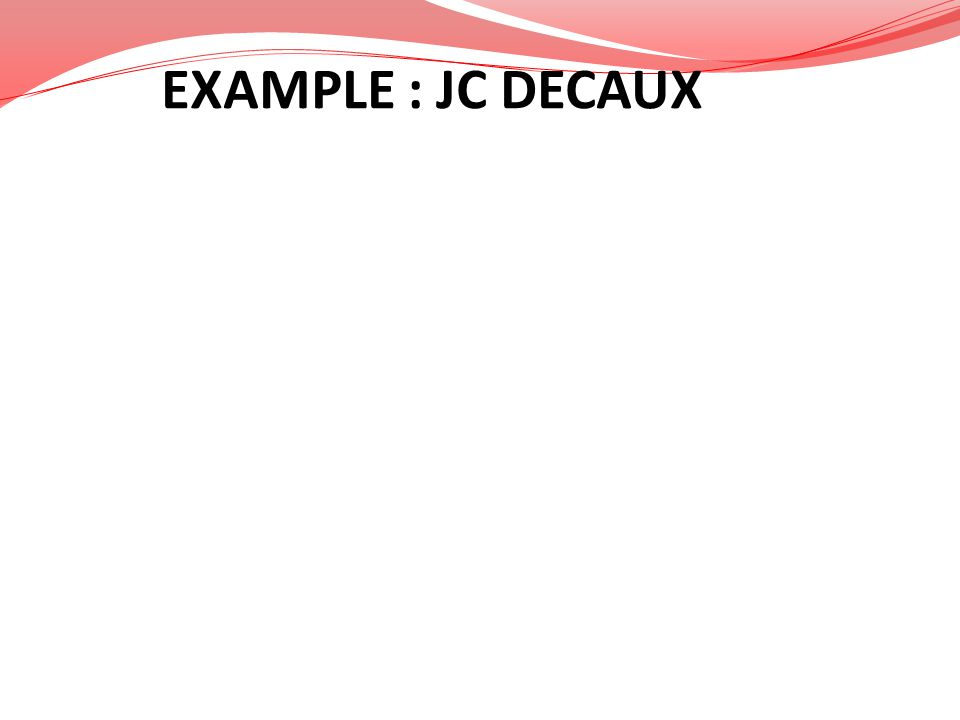 EXAMPLE : JC DECAUX
